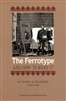 The Ferrotype and How to Make It