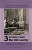 Echoes from the Oil Country Vol. 3