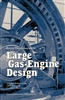 Recent Developments in Large Gas-Engine Design