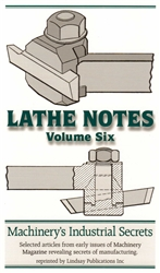 Lathe Notes Volume 6