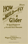 How to Build and Fly a Glider